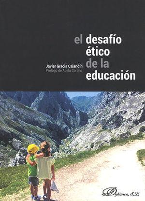 DESAFÍO ÉTICO DE LA EDUCACIÓN, EL