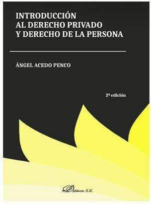 INTRODUCCIÓN AL DERECHO PRIVADO Y DERECHO DE LA PERSONA