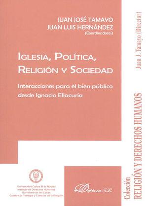 IGLESIA, POLÍTICA, RELIGIÓN Y SOCIEDAD