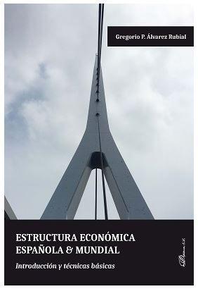 ESTRUCTURA ECONÓMICA ESPAÑOLA & MUNDIAL