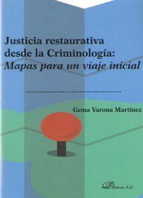 JUSTICIA RESTAURATIVA DESDE LA CRIMINOLOGIA