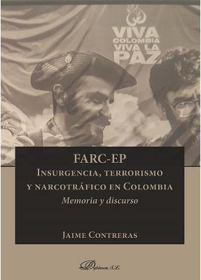 FARC-EP. INSURGENCIA, TERRORISMO Y NARCOTRÁFICO EN COLOMBIA