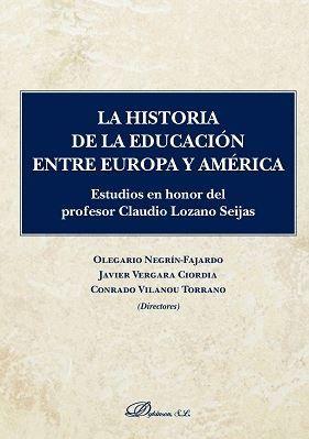 HISTORIA DE LA EDUCACIÓN ENTRE EUROPA Y AMÉRICA, LA