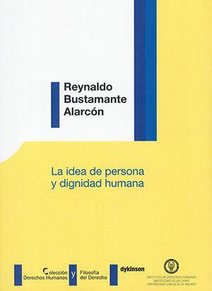 IDEA DE PERSONA Y DIGNIDAD HUMANA, LA
