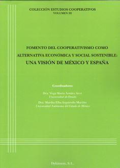 FOMENTO DEL COOPERATIVISMO COMO ALTERNATIVA ECONÓMICA Y SOCIAL SOSTENIBLE: UNA V