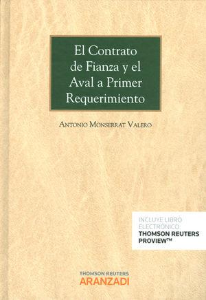 CONTRATO DE FIANZA Y EL AVAL A PRIMER REQUERIMIENTO