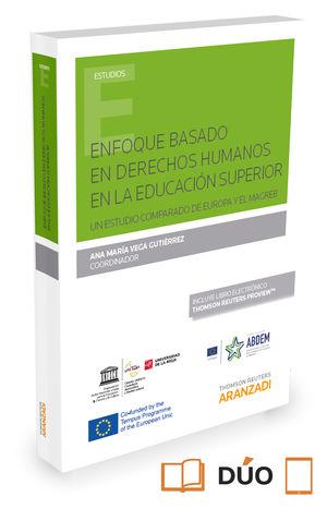 ENFOQUE BASADO EN DERECHOS HUMANOS EN LA EDUCACIÓN SUPERIOR (PAPEL + E-BOOK)