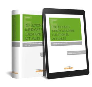 REFLEXIONES JURÍDICAS SOBRE CUESTIONES ACTUALES  (PAPEL + E-BOOK)