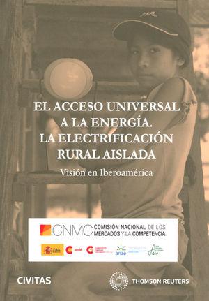 ACCESO UNIVERSAL A LA ENERGÍA: ELECTRIFICACION RURAL AISLADA