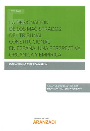 LA DESIGNACIÓN DE LOS MAGISTRADOS DEL TRIBUNAL CONSTITUCIONAL EN ESPAÑA. UNA PER
