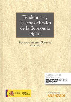 TENDENCIAS Y DESAFÍOS FISCALES DE LA ECONOMÍA DIGITAL (PAPEL + E-BOOK)