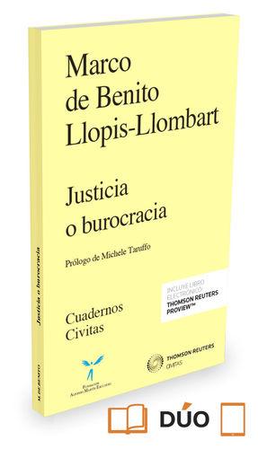 JUSTICIA O BUROCRACIA