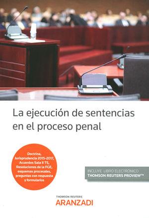 EJECUCIÓN DE SENTENCIAS EN EL PROCESO PENAL, LA (PAPEL + E-BOOK)