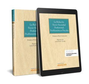 RELACIÓN SOCIO-SOCIEDAD PROFESIONAL.  PROBLEMÁTICAS FISCALES (PAPEL + E-BOOK), LA