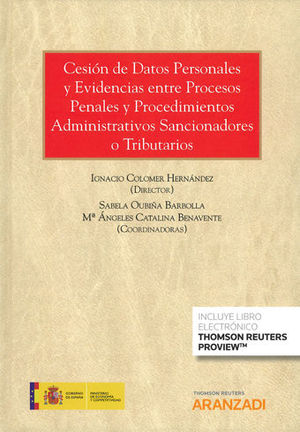 CESIÓN DE DATOS PERSONALES Y EVIDENCIAS ENTRE PROCESOS PENALES