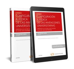 CONFIGURACIÓN JURÍDICA DE LAS INVENCIONES UNIVERSITARIAS (PAPEL + E-BOOK)