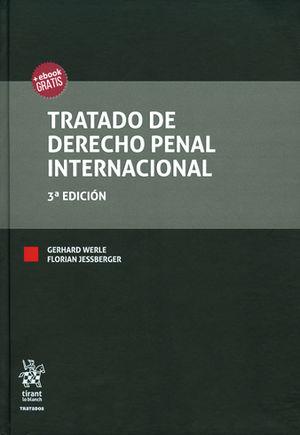 TRATADO DE DERECHO PENAL INTERNACIONAL