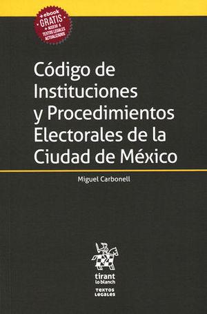 CÓDIGO DE INSTITUCIONES Y PROCEDIMIENTOS ELECTORALES DE LA CIUDAD DE MÉXICO
