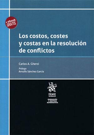 COSTOS, COSTES Y COSTAS EN LA RESOLUCIÓN DE CONFLICTOS, LOS