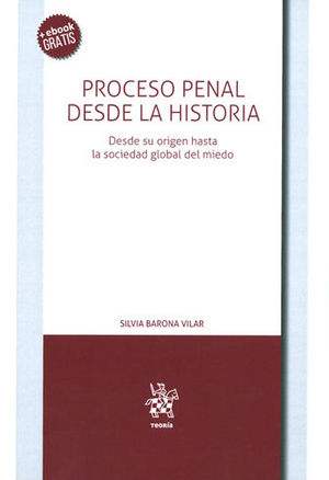 PROCESO PENAL DESDE LA HISTORIA