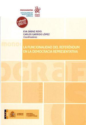 FUNCIONALIDAD DEL REFERÉNDUM EN LA DEMOCRACIA REPRESENTATIVA