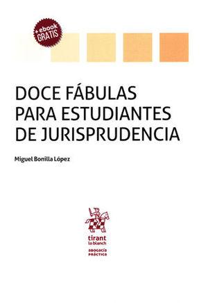 DOCE FÁBULAS PARA ESTUDIANTES DE JURISPRUDENCIA + EBOOK GRATIS