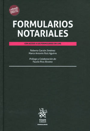 FORMULARIOS NOTARIALES (CON ACCESO A LOS FORMULARIOS ON LINE)