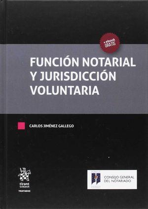FUNCIÓN NOTARIAL Y JURISDICCIÓN VOLUNTARIA