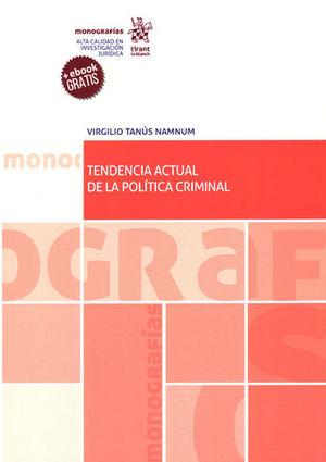 TENDENCIA ACTUAL DE LA POLÍTICA CRIMINAL