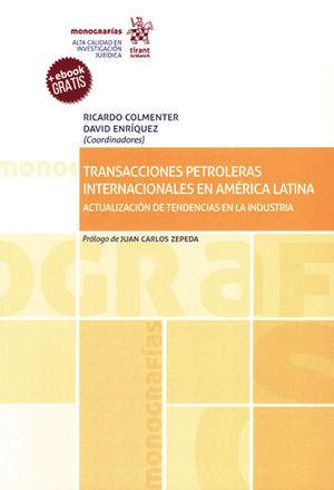 TRANSACCIONES PETROLERAS INTERNACIONALES EN AMÉRICA LATINA