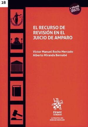 RECURSO DE REVISIÓN EN EL JUICIO DE AMPARO, EL