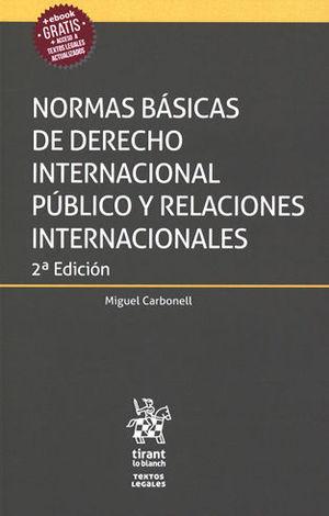 NORMAS BÁSICAS DE DERECHO INTERNACIONAL PÚBLICO Y RELACIONES INTERNACIONALES. SEGUNDA ED.
