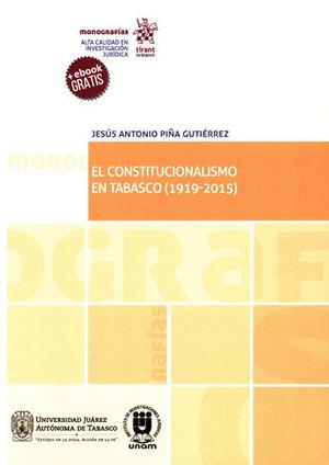 CONSTITUCIONALISMO EN TABASCO (1919-2015), EL