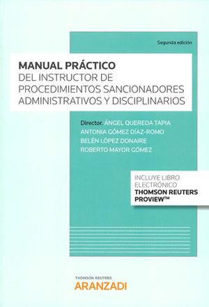 MANUAL PRÁCTICO DEL INSTRUCTOR DE LOS PROCEDIMIENTOS SANCIONADORES ADMINISTRATIV
