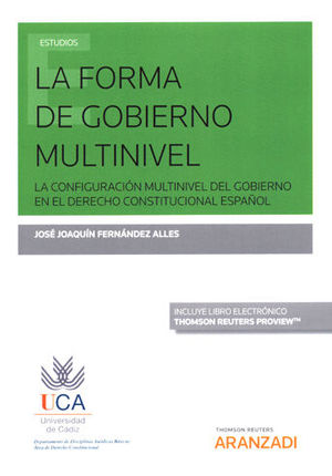 FORMA DE GOBIERNO MULTINIVEL, LA (PAPEL + E-BOOK)