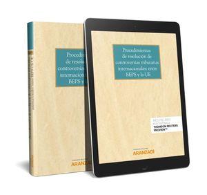 PROCEDIMIENTOS DE RESOLUCIÓN DE CONTROVERSIAS TRIBUTARIAS INTERNACIONALES: ENTRE