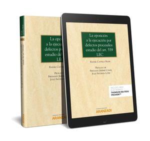 OPOSICIÓN A LA EJECUCIÓN POR DEFECTOS PROCESALES: ESTUDIO DEL ART. 559 LEC, LA
