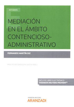 MEDIACIÓN EN EL ÁMBITO CONTENCIOSO-ADMINISTRATIVO (PAPEL + E-BOOK)