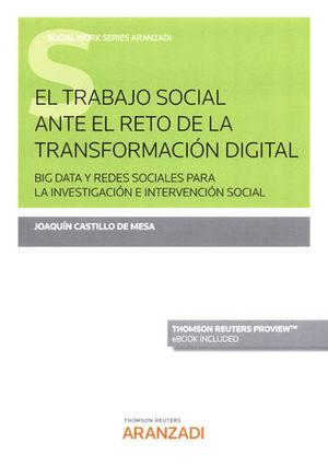 TRABAJO SOCIAL ANTE EL RETO DE LA TRANSFORMACIÓN DIGITAL, EL (PAPEL + E-BOOK)