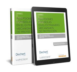 INVERSIONES ESPAÑOLAS EN EL EXTRANJERO: MECANISMOS DE PROTECCIÓN (PAPEL + E-BOOK