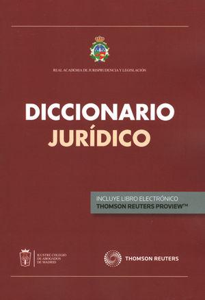 DICCIONARIO JURÍDICO DE LA REAL ACADEMIA DE JURISPRUDENCIA Y LEGISLACIÓN