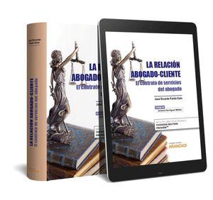 LA RELACIÓN ABOGADO-CLIENTE (PAPEL + E-BOOK)