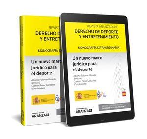 UN NUEVO MARCO JURÍDICO PARA EL DEPORTE (PAPEL + E-BOOK)