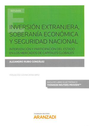 INVERSIÓN EXTRANJERA, SOBERANÍA ECONÓMICA Y SEGURIDAD NACIONAL (PAPEL + E-BOOK)