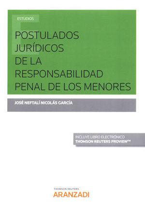 POSTULADOS JURÍDICOS DE LA RESPONSABILIDAD PENAL DE LOS MENORES (PAPEL + E-BOOK)