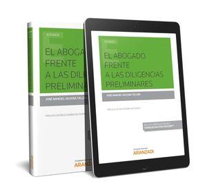 ABOGADO FRENTE A LAS DILIGENCIAS PRELIMINARES, EL  (PAPEL + E-BOOK)