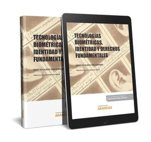 TECNOLOGÍAS BIOMÉTRICAS, IDENTIDAD Y DERECHOS FUNDAMENTALES (PAPEL + E-BOOK)