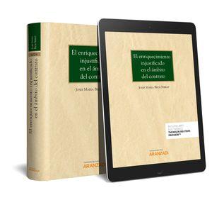 ENRIQUECIMIENTO INJUSTIFICADO EN EL ÁMBITO DEL CONTRATO, EL (PAPEL + E-BOOK)