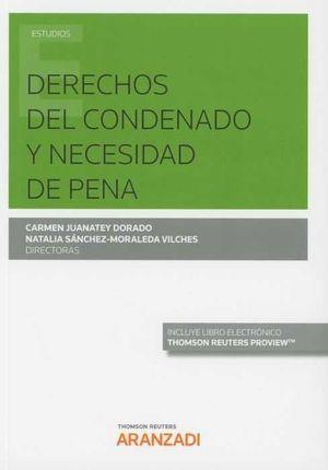 DERECHOS DEL CONDENADO Y NECESIDAD DE PENA