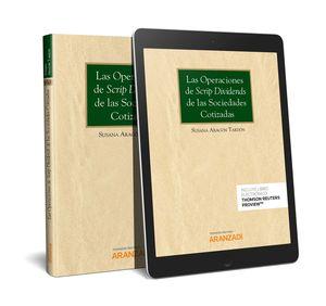 OPERACIONES DE SCRIP DIVIDENS DE LAS SOCIEDADES COTIZADAS, LAS (PAPEL + E-BOOK)